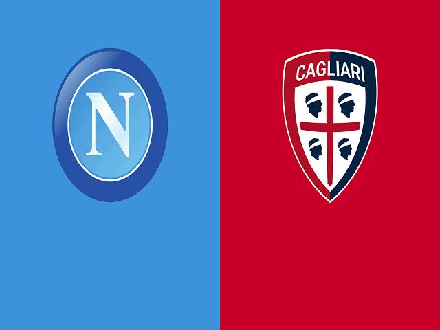 Soi kèo bóng đá trận Napoli vs Cagliari, 20:00 – 02/05/2021