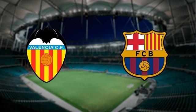 Soi kèo bóng đá trận Valencia vs Barcelona, 2h00 – 03/05/2021