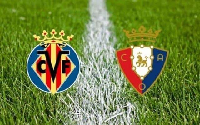 Soi kèo bóng đá trận Villarreal vs Osasuna, 19:00 – 11/04/20210