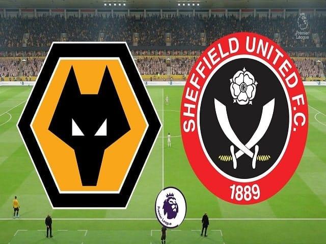 Soi kèo bóng đá trận Wolves vs Sheffield United, 21:00 – 17/04/2021