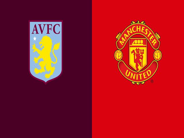 Soi kèo bóng đá trận Aston Villa vs Manchester United, 20:05 – 09/05/2021