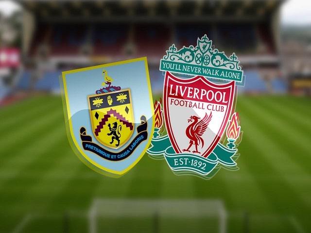 Soi kèo bóng đá trận Burnley vs Liverpool, 02:15 – 20/05/2021