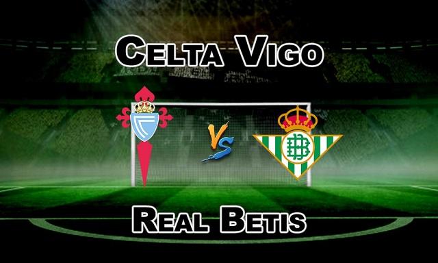 Soi kèo bóng đá trận Celta Vigo vs Betis, 22:00 – 22/05/2021