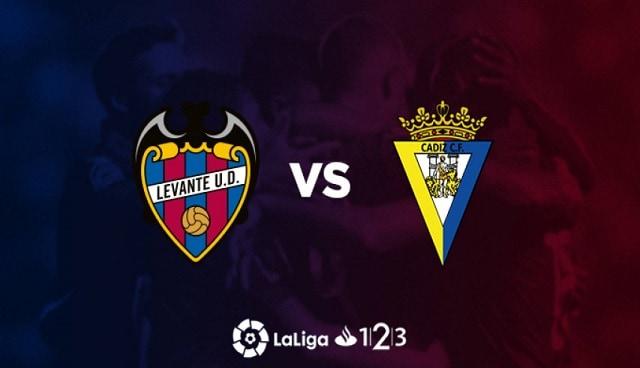 Soi kèo bóng đá trận Levante vs Cadiz CF, 2:00 – 22/05/2021
