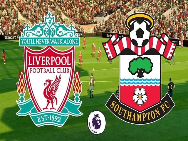 Soi kèo bóng đá trận Liverpool vs Southampton, 02:15 – 09/05/2021