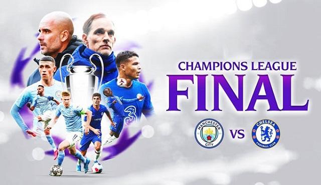 Soi kèo bóng đá trận Manchester City vs Chelsea, 2:00 – 30/05/2021