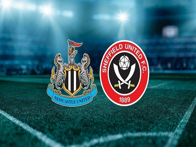 Soi kèo bóng đá trận Newcastle United vs Sheffield United, 00:00 – 20/05/2021