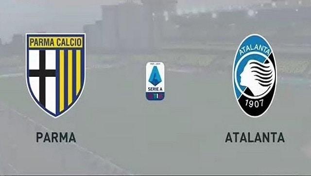 Soi kèo bóng đá trận Parma vs Atalanta, 20h00 – 09/05/2021