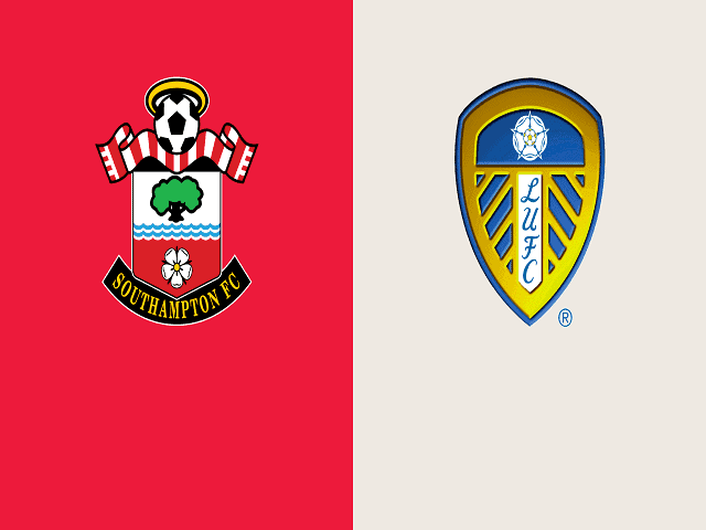 Soi kèo bóng đá trận Southampton vs Leeds United, 00:00 – 19/05/2021
