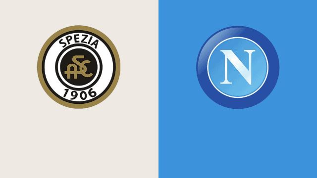 Soi kèo bóng đá trận Spezia vs Napoli, 20h00 – 08/05/2021