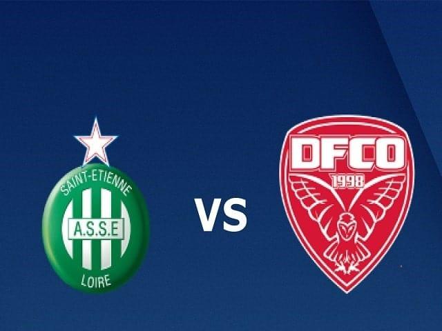 Soi kèo bóng đá trận St Etienne vs Dijon, 02:00 – 24/05/2021