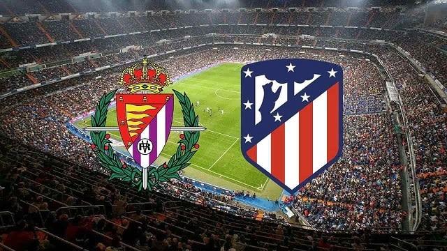 Soi kèo bóng đá trận Valladolid vs Atl. Madrid, 23:00 – 22/05/2021