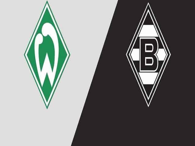 Soi kèo bóng đá trận Werder Bremen vs Borussia Monchengladbach, 20:30 – 22/05/2021