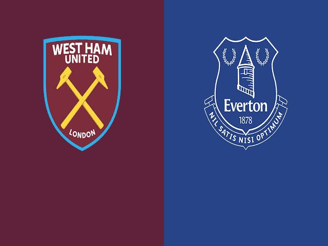 Soi kèo bóng đá trận West Ham vs Everton, 22:30 – 09/05/2021