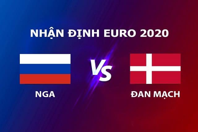 Soi kèo bóng đá trận Nga vs Đan Mạch, 2:00 – 22/06/2021
