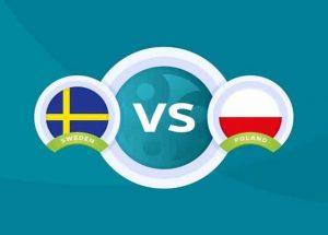 Soi kèo bóng đá trận Thụy Điển vs Ba Lan, 23:00 – 23/06/2021