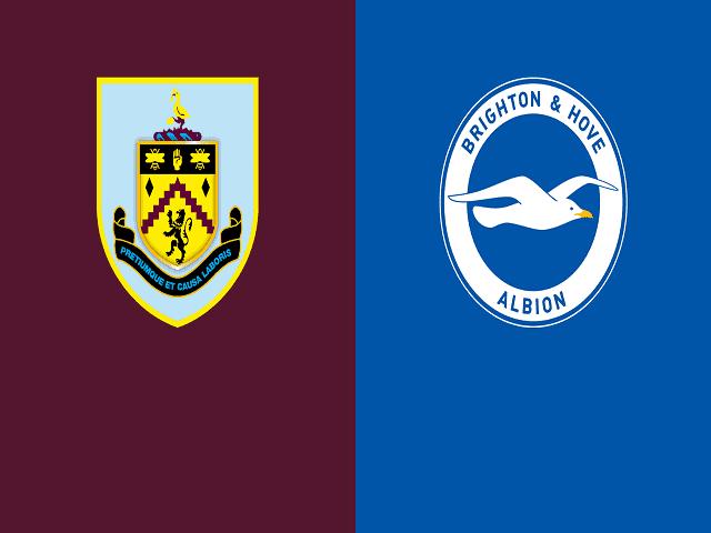 Soi kèo bóng đá trận Burnley vs Brighton, 21:00 – 14/08/2021