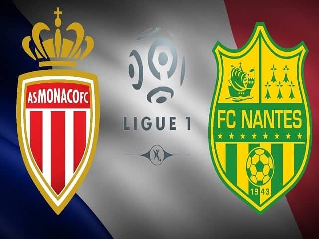 Soi kèo bóng đá trận AS Monaco vs Nantes, 02:00 – 07/08/2021