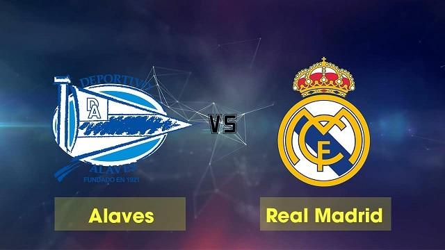 Soi kèo bóng đá trận Alaves vs Real Madrid, 3:00 –15/08/2021