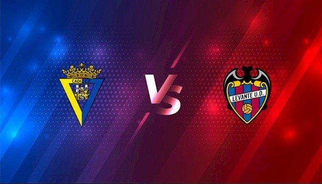 Soi kèo bóng đá trận Cadiz CF vs Levante, 0h30 – 15/08/2021