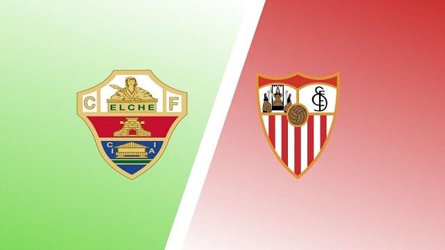 Soi kèo bóng đá trận Elche vs Sevilla, 0:30 – 29/08/20210