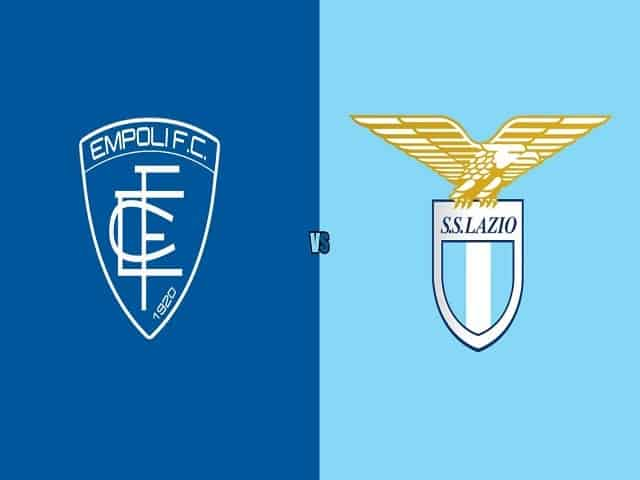Soi kèo bóng đá trận Empoli vs Lazio, 01:45 – 22/08/2021