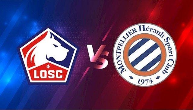 Soi kèo bóng đá trận Lille vs Montpellier, 22h00 – 29/08/2021