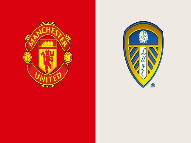 Soi kèo bóng đá trận Manchester United vs Leeds United, 18:30 – 14/08/2021