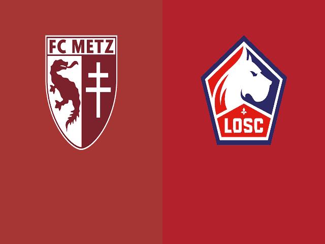 Soi kèo bóng đá trận Metz vs Lille, 22:00 – 08/08/2021