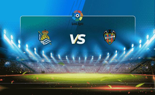 Soi kèo bóng đá trận Real Sociedad vs Levante, 0h30 – 29/08/2021