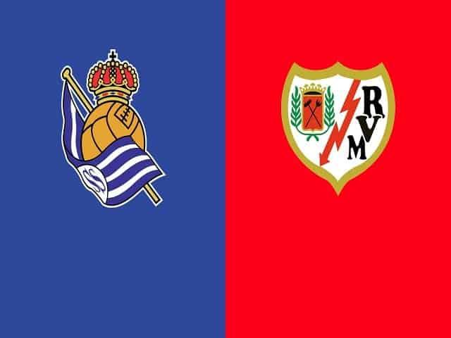 Soi kèo bóng đá trận Real Sociedad vs Rayo Vallecano, 22:00 – 22/08/2021