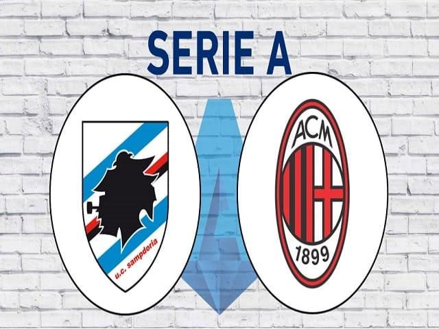 Soi kèo bóng đá trận Sampdoria vs AC Milan, 01:45 – 24/08/2021