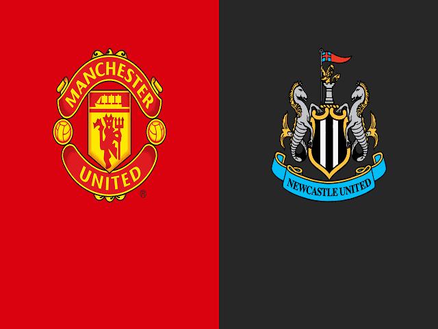 Soi kèo bóng đá trận Manchester United vs Newcastle United, 21:00 – 11/09/2021