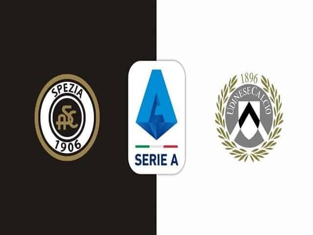 Soi kèo bóng đá trận Spezia vs Udinese, 20:00 – 12/09/2021